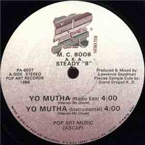 "M.C. Boob A.K.A. Steady ""B"" - Yo Mutha / Bring The Beat Back album"