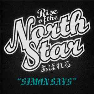 Rise Of The Northstar - Simon Says album