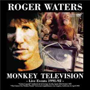 Roger Waters - Monkey Television: Live Events 1991-92 album