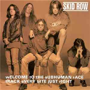 Skid Row - Welcome To The Subhuman Race Track album